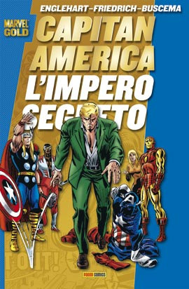 CAPITAN AMERICA – L'IMPERO SEGRETO – MARVEL GOLD