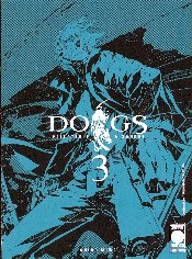 DOGS N.   3 - PALLOTTOLE & SANGUE