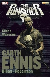 PUNISHER GARTH ENNIS COLLECTION N.   3 - SFIDA A WOLVERINE