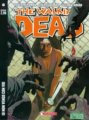 THE WALKING DEAD  N.   8 ECONOMICO - IO NON VENGO CON VOI