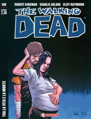 THE WALKING DEAD  N.  10 ECONOMICO - TRA LA VITA E LA MORTE