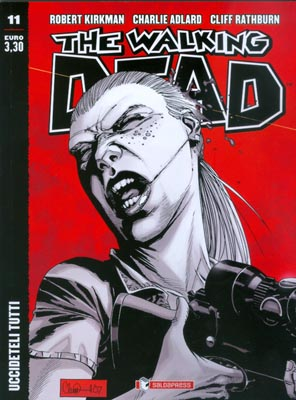 THE WALKING DEAD  N.  11 ECONOMICO - UCCIDETELI TUTTI
