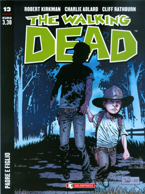 THE WALKING DEAD  N.  13 ECONOMICO -  PADRE E FIGLIO