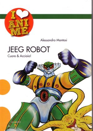 I LOVE ANIME N.   5 -  JEEG ROBOT