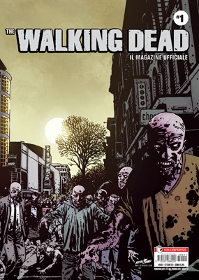 THE WALKING DEAD MAGAZINE - IL MAGAZINE UFFICIALE N.   1