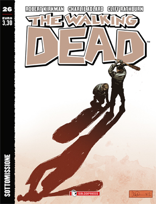 THE WALKING DEAD  N.  26 ECONOMICO -  SOTTOMISSIONE