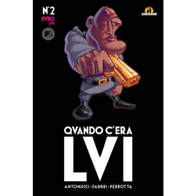 QVANDO C'ERA LVI N.   2 (QUANDO C'ERA LUI)