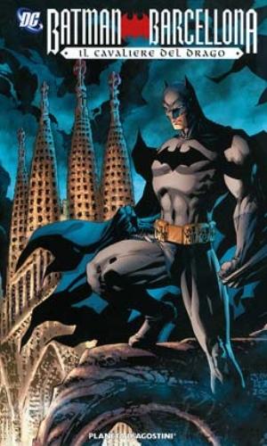 BATMAN: BARCELLONA - GRANDI OPERE DC