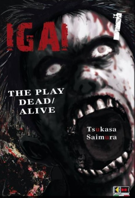 IGAI - THE PLAY DEAD/ALIVE N.   1