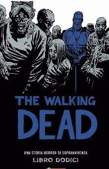 THE WALKING DEAD HARDCOVER N.  12