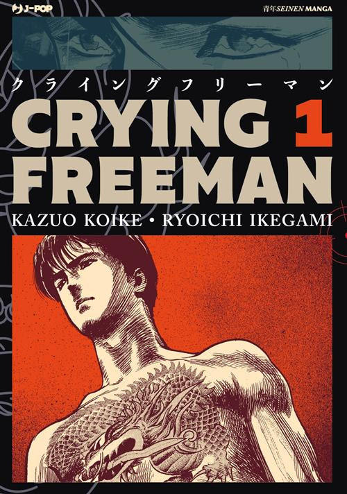 CRYING FREEMAN N.   1